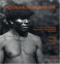 Nostalgie du néolithique