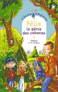 L'Ecole d'Agathe, Tome 31 : Félix, le génie des cabanes