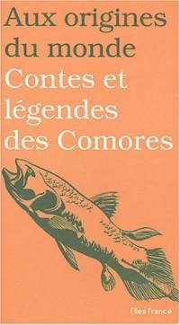 Contes et legendes des comores
