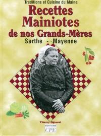 Recettes Mainiotes de Nos Grands-Mères
