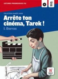 Arrete Ton Cinema, Tarek ! -Planete Ados Lectures Fle A2-B1
