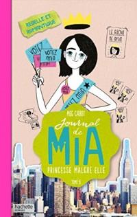 Journal de Mia - Tome 6 - Rebelle et romantique