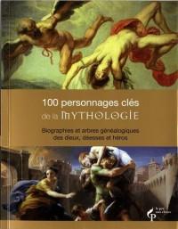 100 personnages clefs de la mythologie - Nouvelle édition