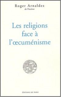 Les religions face à l'oecuménisme