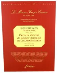 Manuscrit Bauyn - Première partie : Pièces de Chambonnières