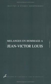 Mélanges en hommage à Jean-Victor Louis : Volume 1