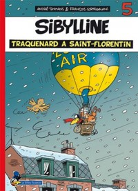 Sibylline T05 Traquenard à Saint-Florentin!