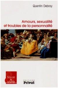 Amours, sexualité et troubles de la personnalité