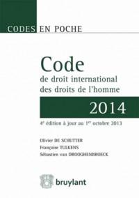 Code de droit international des droits de l'homme 2014