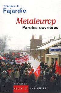 Metaleurop : Paroles ouvrières