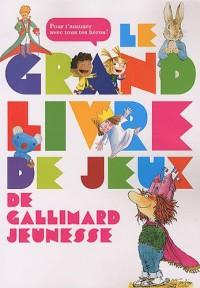 Le grand livre de jeux de Gallimard jeunesse