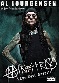 Ministry The lost gospels according to Al Jourgensen