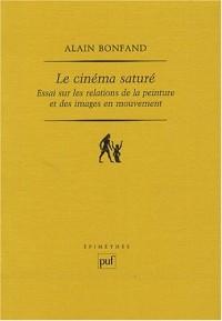 Le cinéma saturé