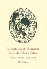 Le triste cas de Monsieur Silva da Silva e Silva
