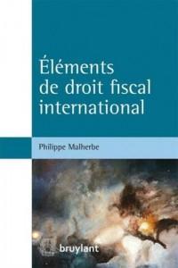 Eléments de droit fiscal international