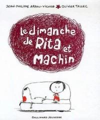 Le dimanche de Rita et Machin