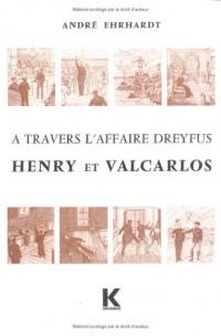 A travers l'affaire dreyfus. henry et va