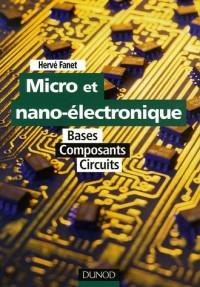 Micro et nano-électronique : Bases, composants, circuits