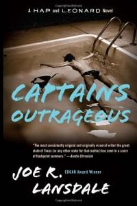 Captains Outrageous: A Hap and Leonard Novel (6)