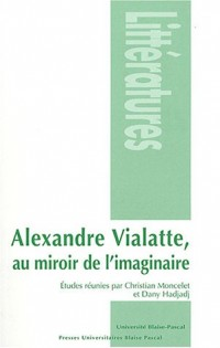 Alexandre Vialatte, au miroir de l'imaginaire