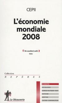 L'économie mondiale 2008