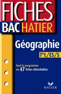 Fiches Bac Hatier : Géographie, terminale L, ES, S