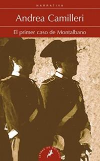 El primer caso de Montalbano/ Montalbano's First Case