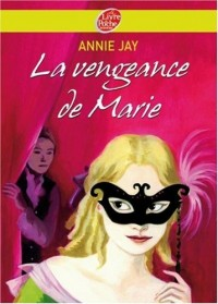 La vengeance de Marie