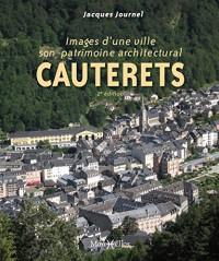 CAUTERETS, IMAGES D'UNE VILLE - SON PATRIMOINE ARCHITECTURAL