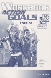 Anglais Bac pro 1e Tle professionnelles Workbook Action Goals : Corrigé