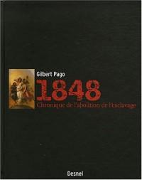 1848 : Chronique de l'abolition de l'esclavage en Martinique