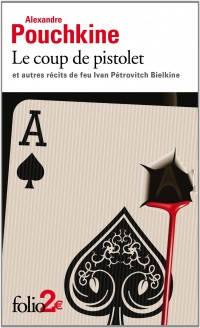 Le coup de pistolet : Et autres récits de feu Ivan Pétrovitch Bielkine