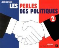 Les Perles des Politiques Tome 2