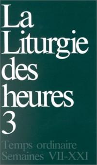 La liturgie des heures tome 3