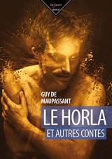 Le horla et autres contes [Poche]
