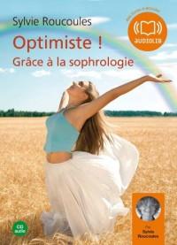 Optimiste grâce à la sophrologie