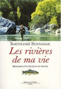 Les rivières de ma vie