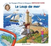 Les Voyages d'Oscar et Margaux - Bretagne nord - Le loup de mer (04)