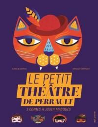Le petit théâtre de Perrault - 3 contes à jouer masqués