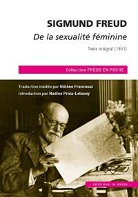 De la sexualité féminine : Texte intégral (1931)