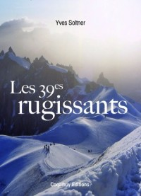LES 39ème RUGISSANTS