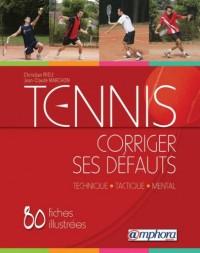Tennis : Corriger ses défauts