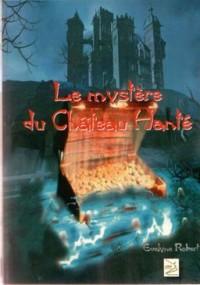 Le Mystere du Chateau Hante