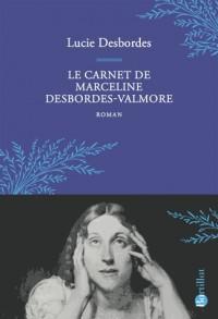 Le carnet de Marceline Desbordes-Valmore