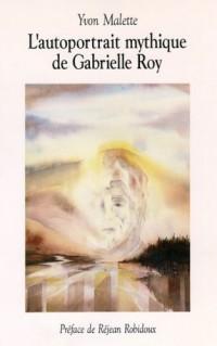 L Autoportrait Mythique de Gabrielle Roy