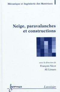 Neige, paravalanches et constructions
