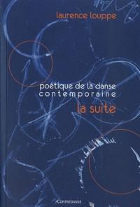 Poétique de la danse contemporaine : La suite