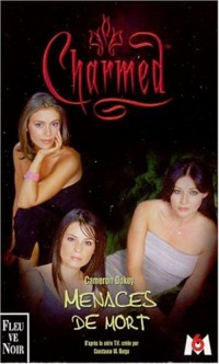 Charmed, tome 6 : Menaces de mort