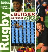 Rugby, le bétisier de l'année 2007