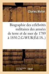 Biographie des Militaires 2 G Wur  ed 18